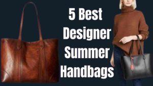 Buy New Top 5 Best Summer Designer Affordable Womens Handbags Purses 2021